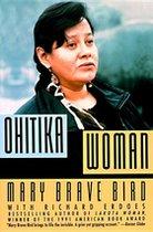 Ohitika Woman (USED)