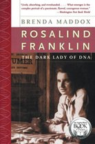 Rosalind Franklin the Dark Lady of DNA (USED)