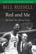 Red and Me; My Coach, My Lifelong Friend (USED)