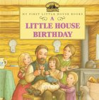 A Little House Birthday (USED)