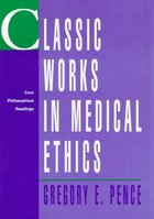 Classic Works in Medical Ethics (USED)