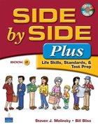Side By Side Plus; Life Skills, Standards, & Test Prep (USED)