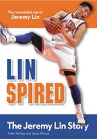 Linspired: The Remarkable Rise of Jeremy Lin (USED)