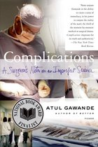 Complications; A Surgeon's Notes on an Imperfect Science (USED)