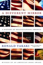 A Different Mirror; A History of Multicultural America (USED)