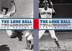 Long Ball; The Summer of '75- Spaceman, Catfish, Charlie Hustle, and the Greatest World Series Ever Played (USED)