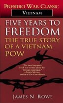 Five Years to Freedom: The True Storyof a Vietnam POW (USED)