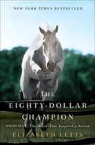Eighty-Dollar Champion; Snowman, The Horse That Inspired a Nation (USED)