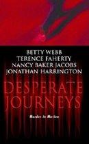 Desperate Journeys (USED)