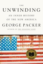 The Unwinding; An Inner History of the New America (USED)