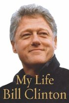 My Life: Bill Clinton (USED)