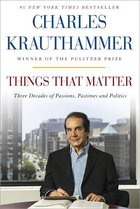 Things That Matter: Three Decades of Passions, Pasttimes and Politics (USED)