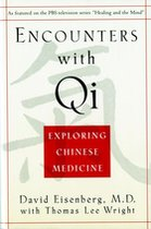 Encounters With Qi; Exploring Chinese Medicine (USED)