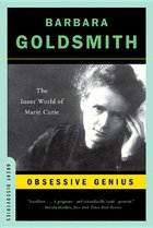 Obsessive Genius: The Inner World of Marie Curie (USED)