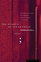 Museum of Clear Ideas; New Poems (USED)