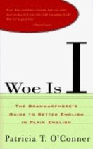 Woe is I (USED)