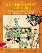Zombie Combat Field Guide