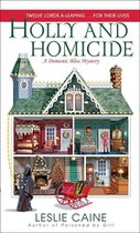 Holly and Homicide; A Domestic Bliss Mystery (USED)