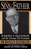 Sins of the Father; Joseph Kennedy and the Dynasty He Founded (USED)