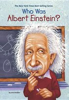 Who Was Albert Einstein? (USED)
