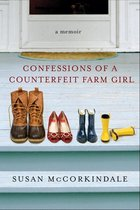 Confessions of a Counterfeit Farm Girl (USED)