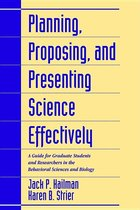 Planning, Proposing, and Presenting Science Effectively (USED)