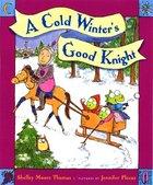 A Cold Winter's Godd Knight (USED)