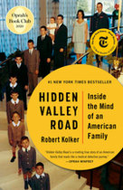 Hidden Valley Road: Inside the Mind of the American Family
