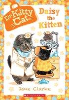 Daisy the Kitten (Dr. Kitty Cat #3) (USED)
