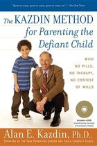 The Kadzin Method for Parenting the Defiant Child (USED)