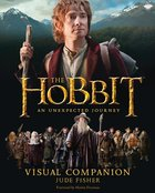 Hobbit; an Unexpected Journey Visual Companion