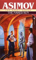 The Naked Sun: The Robot Series (USED)