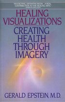 Healing Visualizations: Creating Health Through Imagery (USED)