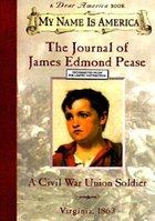 Journal of James Edmond Pease, A Civil War Union Soldier (Dear America) (USED)