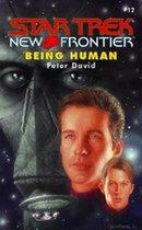 Star Trek New Frontier: Being Hman (USED)