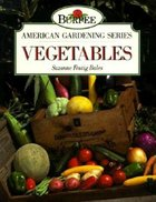 Burpee American Gardening Series; Vegetables (USED)