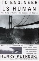 To Engineer is Human: The Role of Failure in Successful Design (USED)