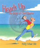 Heads Up; The Story of One Quarter (USED)