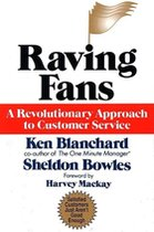 Raving Fans; A Revolutionary Approach to Customer Service (USED)