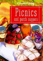 Country living Picnics and Porch Suppers (USED)