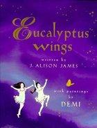 Eucalyptus Wings (USED)