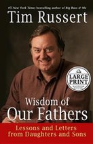Wisdom of Our Fathers- Large Print (USED)