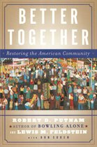 Better Together; Restoring the American Community (USED)