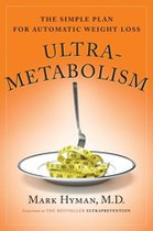 Ultra-Metabolism; The Simple Plan for Automatic Weight Loss (USED)