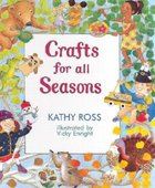 Crafts for All Seasons (USED)