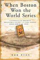 When Boston Won the World Series (USED)