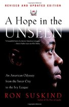A Hope in the Unseen: An American Odyssey from the Inner City to the Ivy League (USED)