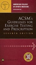 ACSM's Guidlines for Exercise Testing and Prescription 7th Ed. (USED)