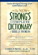 New Strong's Complete Dictionary of Bible Words (USED)