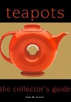 Teapots; The Collector's Guide (USED)